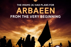 The Imams (A) had plans for Arbaeen from the very begining