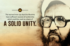 The learned men say that the Muslims have sufficient sources of conformity which could be used as a basis of a solid unity.
