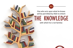 'One who acts upon what he knows will be permitted by Allah to inherit the knowledge with which he is not familiar.'