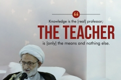 Knowledge is the [real] professor; the teacher is [only] the means and nothing else.