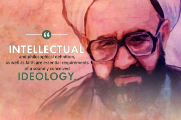 """""""Intellectual and philosophical definition, as well as faith are essential requirements of a soundly conceived Ideology."""""""