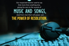 Our respected teacher used to say that more than anything else, giving the ears to the sounds of music and songs, steal from men their will power and the power of resolution.