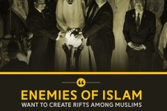 Enemies of Islam want to create rifts among Muslims.