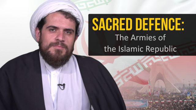 Sacred Defence: The Armies of the Islamic Republic
