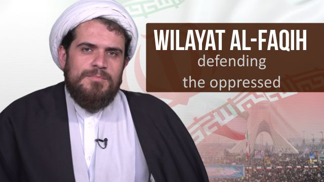 Wilayat al-Faqih defending the oppressed