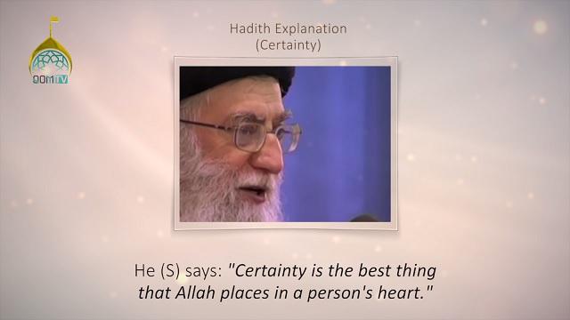 [21] Hadith Explanation by Imam Khamenei | Certainty
