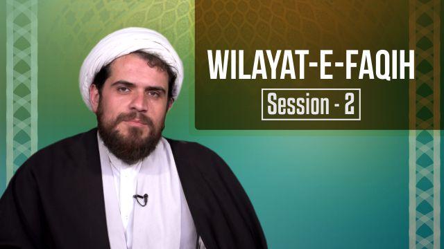 Session 2: Wilayat-e-Faqih
