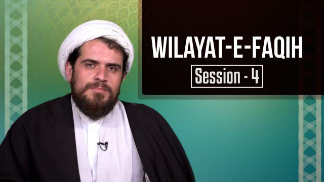 Session 4: Wilayat-e-Faqih