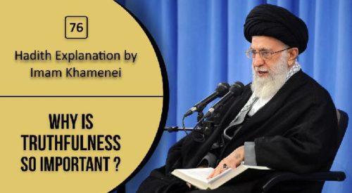 Importance of Truthfulness (Sayyid Ali Khamenei)