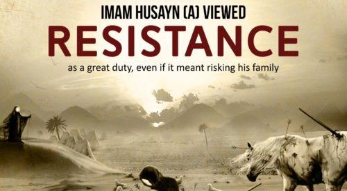 Imam Husayn (A) Resistance