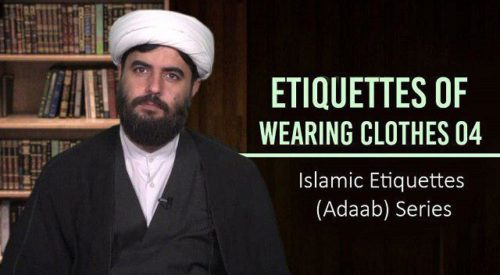 Etiquettes of Wearing Clothes