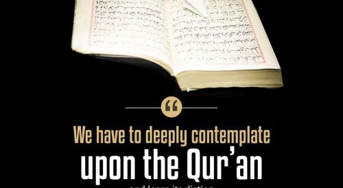 Deeply Contemplate Upon the Quran