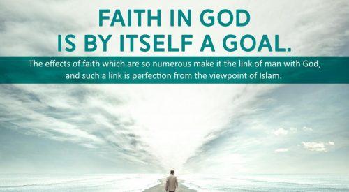 Faith in God itself a Goal