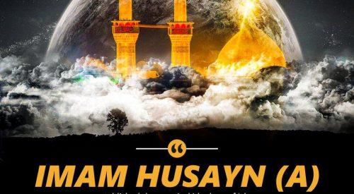 Imam Husayn (A) Ideology of Islam