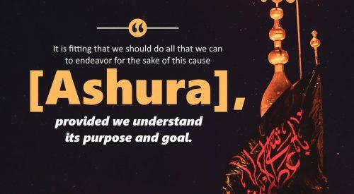 Ashura Purpose and Goals (Ayatollah Murtada Mutahhari)