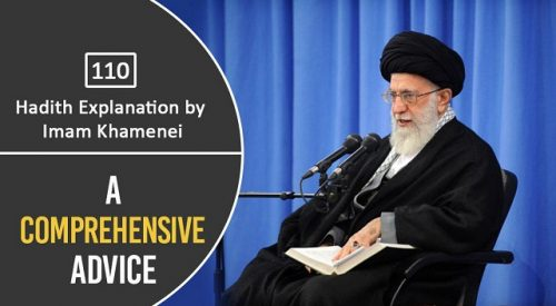 [110] Hadith Explanation by Imam Khamenei | A Comprehensive Advice