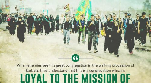 Loyal to the Mission of Imam Husayn (A)