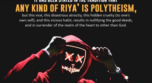 Any Kind of Riya is Polytheism