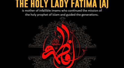 Holy Lady Fatima Zahra (A)