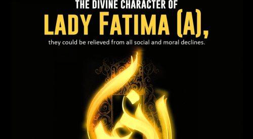 Divine character of Hazrat Fatima (A)
