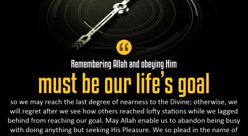 Remembering and Obeying God is Life's Goal