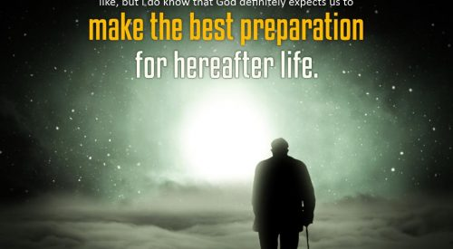 Best Preparation for the Hereafter Life