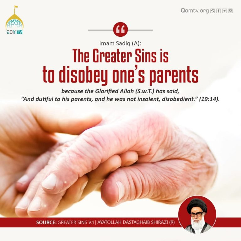 Greater sin is disobey one's Parents