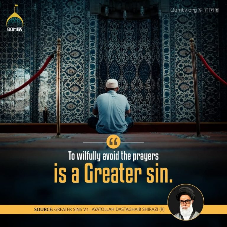 Avoid the Prayers is a Greater Sin