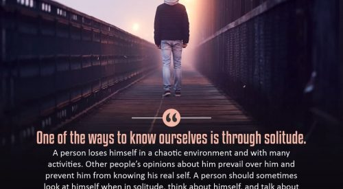 Know ourselves is through Solitude