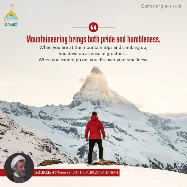 Mountaineering brings both pride and humbleness
