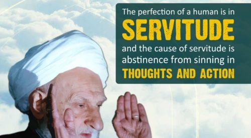 Perfection of Human in Servitude (Ayatollah Taqi Bahjat)
