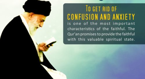 Get Rid of Anxiety and Confusion (Imam Khamenei)