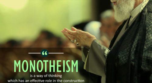 Monotheism way of Thinking (Imam Khamenei)
