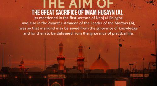 Aim of Great Sacrifice of Imam Husayn (A)