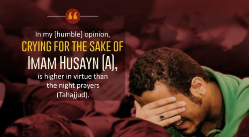 Crying for the Sake of Imam Husayn (A)