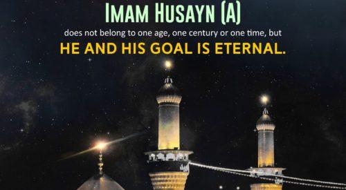 Imam Husayn (A) Goal is Eternal (Ayatollah Makarem Shirazi)