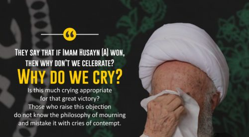 Crying for Imam Husayn (A) (Ayatollah Makarem Shirazi)